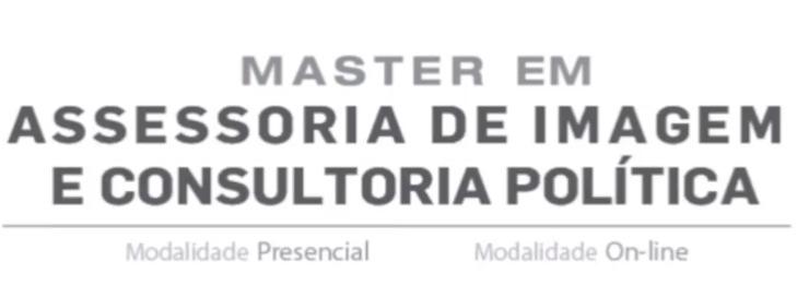 Master em Assessoria de Imagem e Consultoria Política
